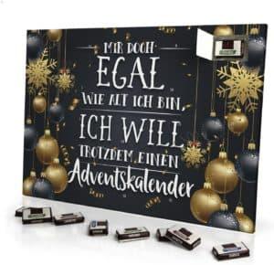 Adventskalender Mir doch Egal wie alt ich Bin, ich Will trotzdem einen Adventskalender - mit Schokolade