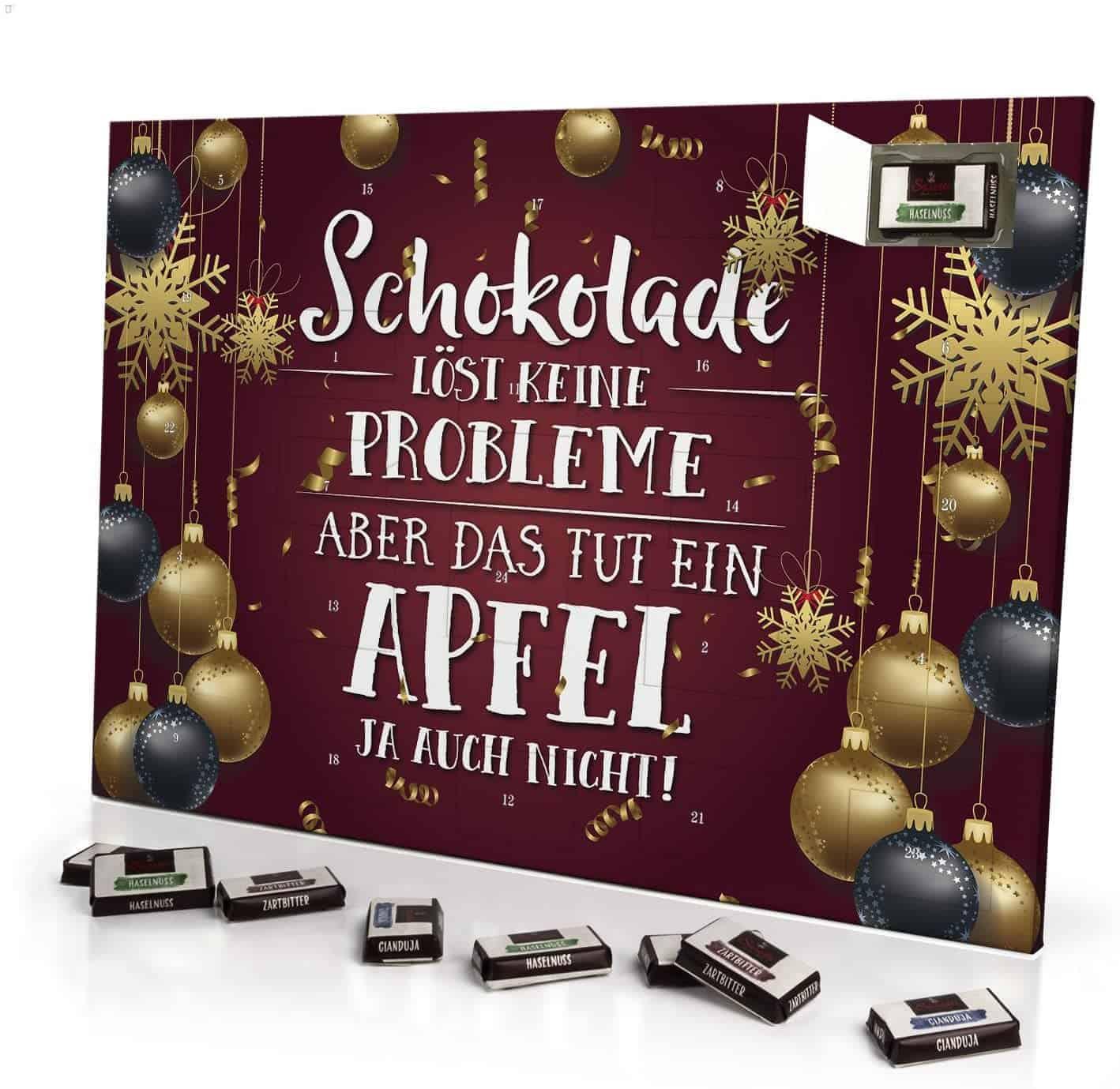 Adventskalender Schokolade Löst Keine Probleme Aber Das TUT EIN Apfel ja auch Nicht - mit Schokolade